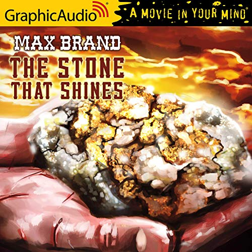 The Stone that Shines [Dramatized Adaptation]  By  cover art