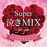 Super 泣きMIX -for you-