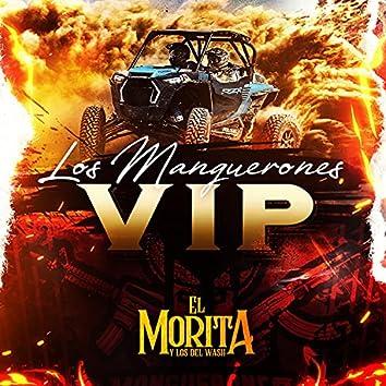 Los manguerones vip (VIP)