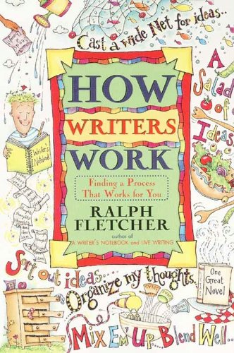 How Writers Work: Finding a Process That Works for You (English Edition)