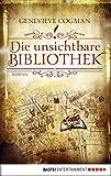 Die unsichtbare Bibliothek: Roman (Die Bibliothekare 1)