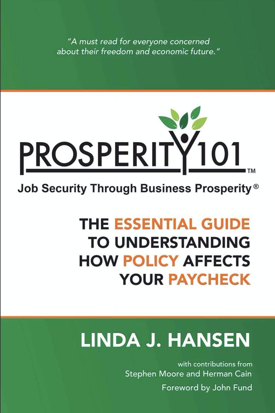 Prosperity 101™ - Job Security Through Business Prosperity®: The Essential Guide to Understanding How Policy Affects Your Paycheck