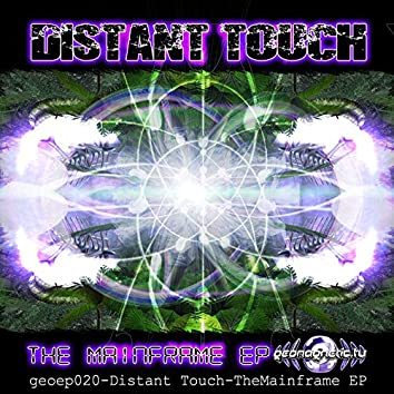 Distant Touch-TheMainframe EP