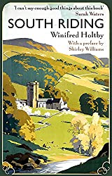 Books Set in Yorkshire: South Riding by Winifred Holtby. yorkshire books, yorkshire novels, yorkshire literature, yorkshire fiction, yorkshire authors, best books set in yorkshire, popular books set in yorkshire, books about yorkshire, yorkshire reading challenge, yorkshire reading list, york books, leeds books, bradford books, yorkshire packing list, yorkshire travel, yorkshire history, yorkshire travel books, yorkshire books to read, books to read before going to yorkshire, novels set in yorkshire, books to read about yorkshire