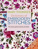 Mary Thomas's Dictionary of Embroidery Stitches: Finding Meaning, Magic and Mastery in the Second Half of Life