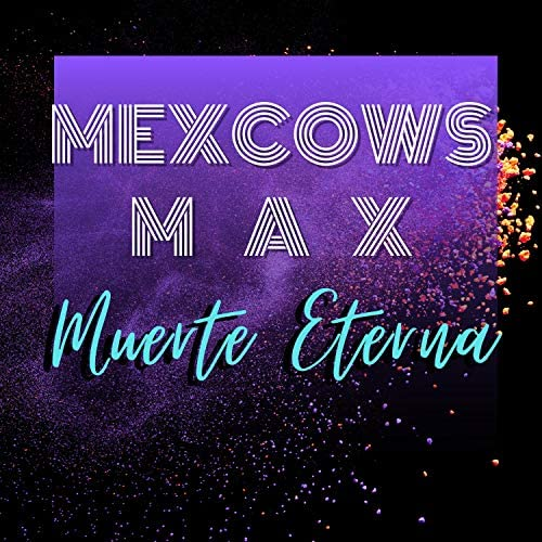 Mexcows MAX