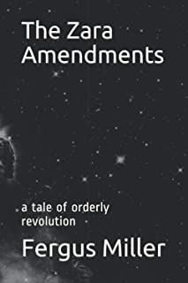 The Zara Amendments: a tale of orderly revolution