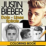 Justin Bieber Dots Lines Spirals Coloring Book: Color Your Crush
