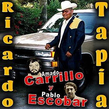 Amado Carrillo y Pablo Escobar