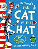 The Cat in the Hat Sticker Activity Book. 60th Birthday Edition (Dr. Seuss) - Dr. Seuss