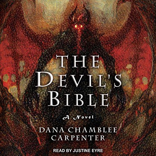 The Devil's Bible     Bohemian Gospel Series, Book 2              By:                                                                                                                                 Dana Chamblee Carpenter                               Narrated by:                                                                                                                                 Justine Eyre                      Length: 10 hrs and 35 mins     20 ratings     Overall 4.4