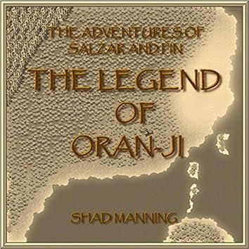 The Adventures of Salzar and Fin: The Legend of Oran-Ji
