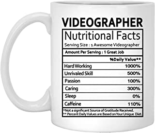 Videographer Coffee Mug - Videographer Gifts for Men Women on Birthday Xmas Spencial Event - Nutritional Facts Label Gag Gift Coffee Mugs Tea Cup White 11 Oz