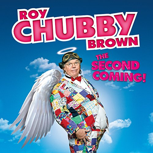 Roy Chubby Brown: The Second Coming - Live cover art