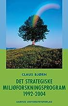 Det Strategiske Miljoforskningsprogram 1992-2004