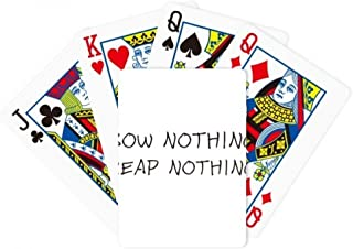 Quote Sow Nothing Reap Nothing Poker Playing Magic Card Fun Board Game