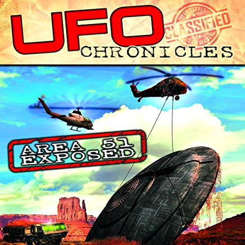 UFO Chronicles: Area 51 audiobook cover art