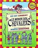 Où est Charlie ? le monde des chevaliers