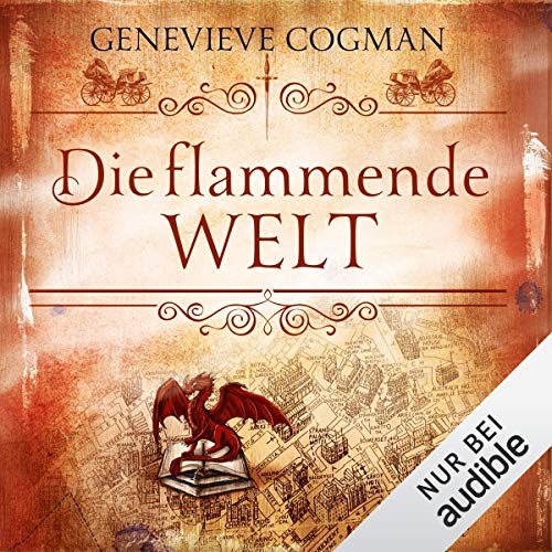 Die flammende Welt     Die unsichtbare Bibliothek 3              By:                                                                                                                                 Genevieve Cogman                               Narrated by:                                                                                                                                 Elisabeth Günther                      Length: 14 hrs and 35 mins     Not rated yet     Overall 0.0