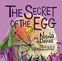The Secret of the Egg (Animal Surprises)