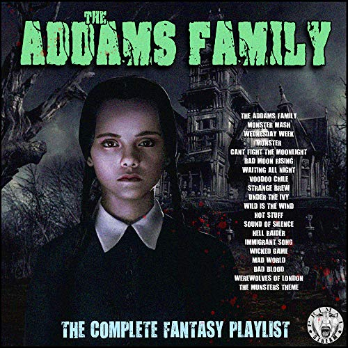 The Addams Family - The Complete Fantasy Playlist