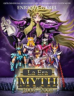 La Era Myth Cloth 2006-2008 de [Enrique Garel, Carlos Rodado, Raúl Piñero]
