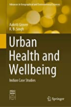Urban Health and Wellbeing: Indian Case Studies