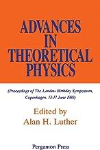 Advances in Theoretical Physics: Proceedings of the Landau Birthday Symposium, Copenhagen, 13-17 June 1988 (Proceedings of the Landau Birthday Symposium, Copenhagen, 13-17 June, 1988)