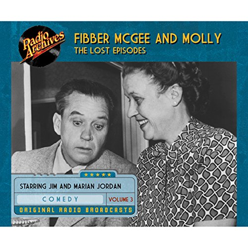 Couverture de Fibber McGee and Molly: The Lost Episodes, Volume 3