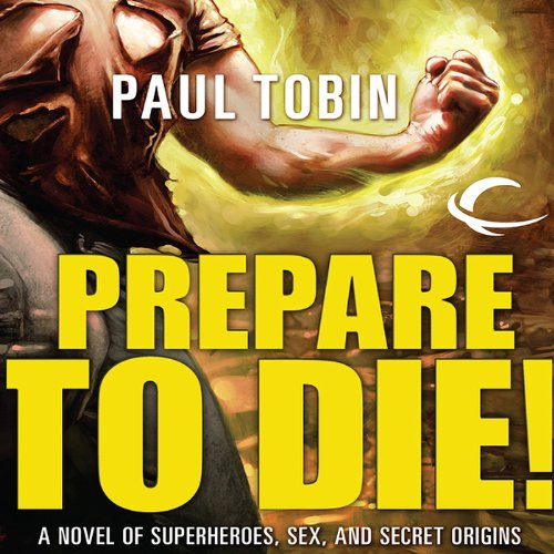 Prepare to Die! audiobook cover art