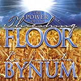 The Power Of The Threshing Floor, Part 1