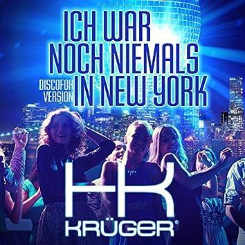 Ich war noch niemals in New York (Discofox Version)