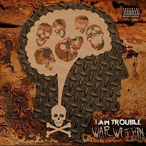 I Am Trouble
