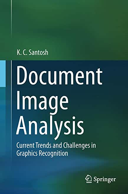 Document Image Analysis: Current Trends and Challenges in Graphics Recognition