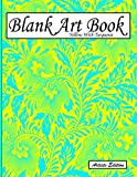 Blank Art Book: Sketchbook For Drawings, Artists Edition, Color Yellow With Turquoise, Vegetable Pattern (Soft Cover, White Fat Paper, 100 Pages, Big Size 8.5' x 11' ≈ A4)