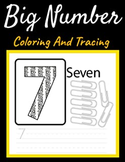 BIG Number Coloring and Tracing for Preschoolers and Toddlers ages 2-4: First Learn to Color and Write and Count workbook....