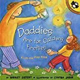 Daddies Are for Catching Fireflies (Puffin Lift-the-Flap)