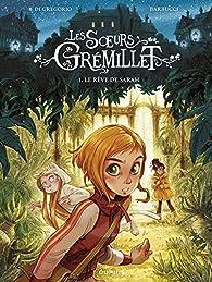 Les Soeurs Grémillet, tome 1 : Le rêve de Sarah par Di Gregorio