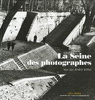 La Seine des photographes par André Velter