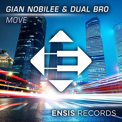 Gian Nobilee & Dual Bro