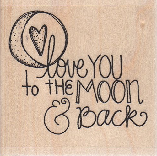 Love You to The Moon and Back Wood Mounted Rubber Stamp (D19062)