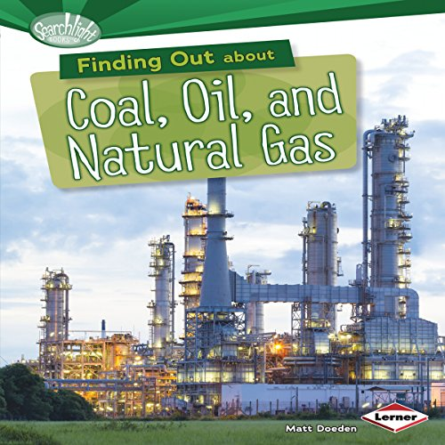 Finding Out About Coal, Oil, and Natural Gas cover art