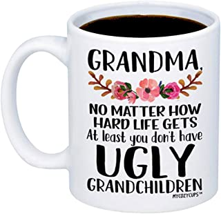 MyCozyCups Gift For Grandma - At Least You Don't Have Ugly Grandchildren Coffee Mug - Funny 11oz Cup For Grandmothers, Mimi, Nana From Granddaughter, Grandson - Mother's Day, Birthday, Christmas Gift