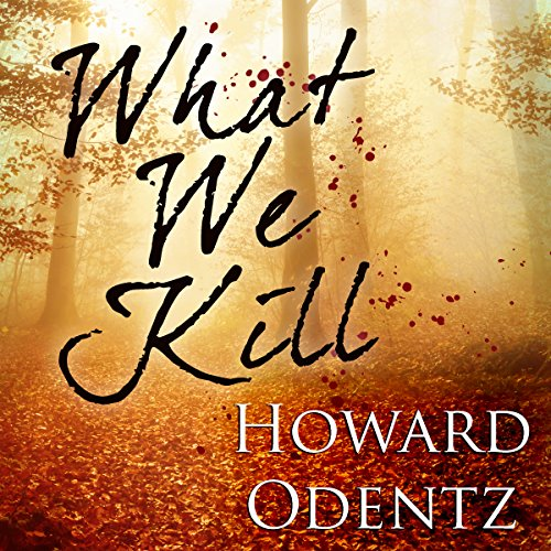 What We Kill audiobook cover art