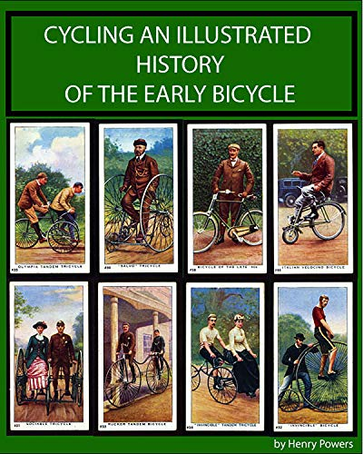 Cycling An Illustrated History O...