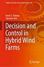 Decision and Control in Hybrid Wind Farms (Studies in Systems, Decision and Control Book 253)