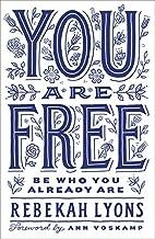 Best you are free rebekah lyons Reviews