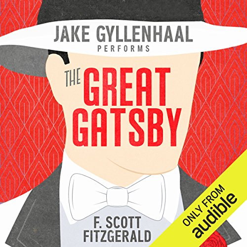 The Great Gatsby                   By:                                                                                                                                 F. Scott Fitzgerald                               Narrated by:                                                                                                                                 Jake Gyllenhaal                      Length: 4 hrs and 49 mins     13,612 ratings     Overall 4.4