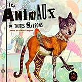 Les animaux en toutes saisons : Chansons pour les 3-6 ans