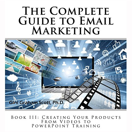 Couverture de The Complete Guide to Email Marketing, Book III